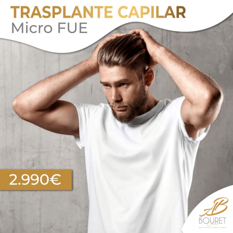 Trasplante Capilar micro FUE. Implante capilar. Cirugía capilar.